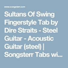 dire straits sultans of swing tab sultans of swing fingerstyle tab by dire straits steel guitar