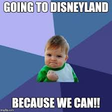 Disneyland Memes - success kid meme imgflip