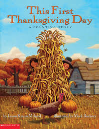 thanksgiving chapter books this first thanksgiving day by laura krauss melmed scholastic