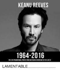 Keanu Reeves Meme - keanu reeves meme 17 wishmeme