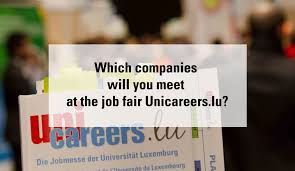 unicareers lu the unique recruitment fair of the of which companies will you meet at the fair unicareers lu