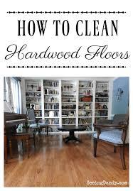 how to clean hardwood floors only water seeing dandy
