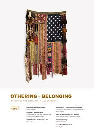 the problem of othering towards inclusiveness and belonging