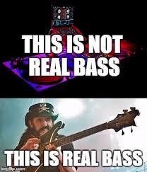 Lemmy Meme - lemmy show you bass imgflip