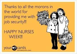 Happy Nurses Week Meme - nurses week memes week best of the funny meme