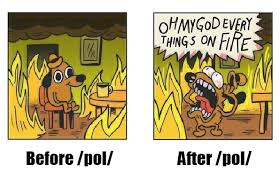 Everything Is Fine Meme - everything was fine until pol pol know your meme