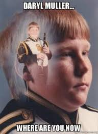 Daryl Meme - daryl muller where are you now ptsd clarinet boy make a meme