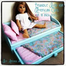 how to make american girl doll bed lipstick and sawdust trundle bed for american girl or 18 inch doll