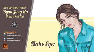 tutorial vector c byun jung ha vector portraits tutorial make eyes youtube