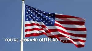 Old Flag Usa You U0027re A Grand Old Flag Youtube