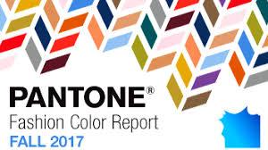 fall 2017 pantone colors pantone color report fall 2017 dazzling in style