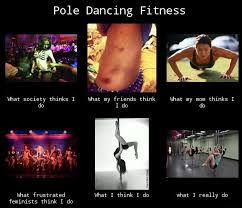 Pole Dancing Memes - a different kind of fitness pole dancing slutty girl problems