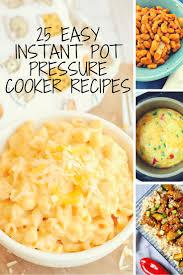 easy instant pot pressure cooker recipes