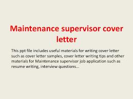 maintenancesupervisorcoverletter 140228021305 phpapp02 thumbnail 4 jpg cb u003d1393553628