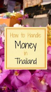 handling your money in thailand quick guide and tips u2013 world