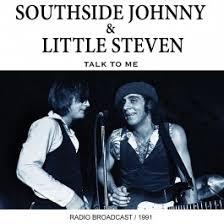 southside johnny steven talk to me cd spin cds