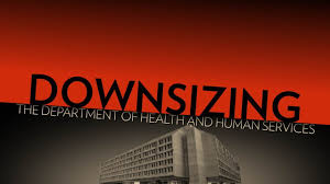 Downsizing Meaning Downsize The Department Of Health And Human Services Youtube