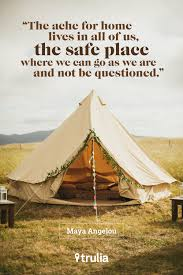 Sayings About Home by 9 Quotes To Inspire First Time Homebuyers Safe Place Maya