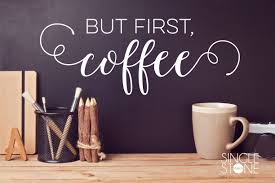 But First Coffee Wall Decals Wall Decals
