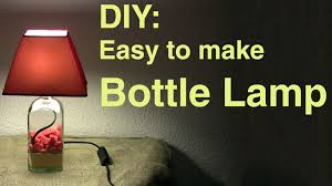 How To Make Wooden Desk Lamp by Diy Easy To Make Bottle Lamp Youtube