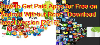 paid apps for free android to get paid apps for free on android without root