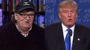 michael moore if elected donald trump would be