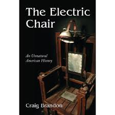 Thomas Edison Electric Chair First Use Of Electric Chair U0026 Eric Church U0027s