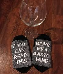 glass of wine if you can read this bring me a glass of wine socks ancient