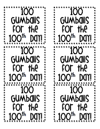 100th day gumball machine labels pdf google drive 5 au