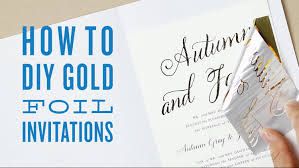 wedding invitations printing how to gold foil print using a laminator cheap diy gold foil
