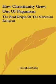 how christianity grew out of paganism the real origin of the