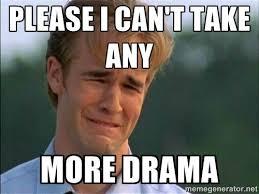Internet Drama Meme - five tips on how to avoid school drama the talon