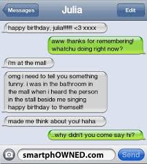 singing birthday text awkward autocorrect fails and text messages smartphowned