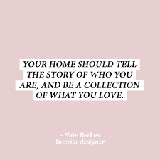 how to design your home interior 10 interior design quotes to get you out of that style rut