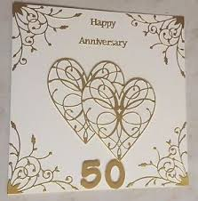 50th wedding anniversary greetings handmade golden wedding anniversary card happy 50th anniversary