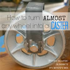how to turn almost any wheel into a caster dyi u0026 craft