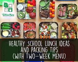 healthy school lunch ideas and packing tips wellness