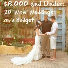 inexpensive weddings 20 dazzling real weddings for 8 000 and