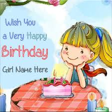 write name on happy birthday wishes cards for girls