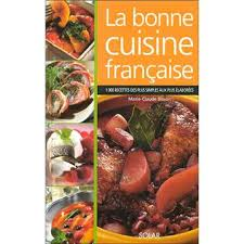 livre cuisine fran ise bonne cuisine broché claude bisson andré