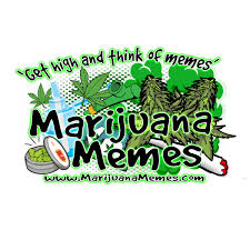 Marijuana Overdose Meme - marijuana memes get high and think of memes