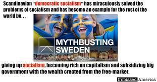 Sweden Meme - capitalism makes big government possible in sweden