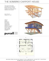 purcell timber frames full home packages the sombrio carport house