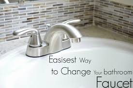 Changing Bathroom Faucet by Bathroom Faucet Easiest Way To Change Your Bathroom Faucet During