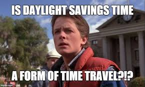Fell Into Some Feelings Meme - locktheclock stop changing clocks for daylight saving time