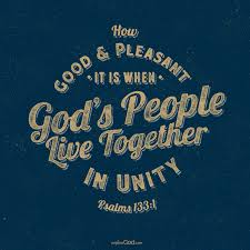 live together how good and pleasant it is when god u0027s people live together in