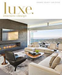 Home Design Hi Pjl by Luxe Magazine March 2016 Orange County San Diego By Sandow Media
