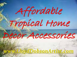 tropical home decor accessories affordable tropical home decor accessories