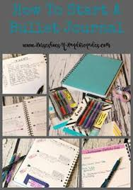 how to start a bullet journal and begin organizing your life