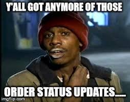 Status Meme - order statuses page 269